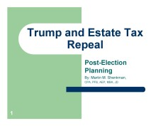 Trump may repeal the estate and gift tax now what Nov 15 2016